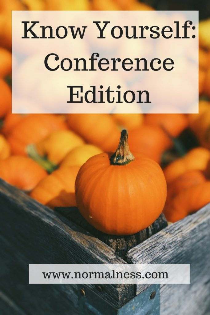 Know Yourself: Conference Edition