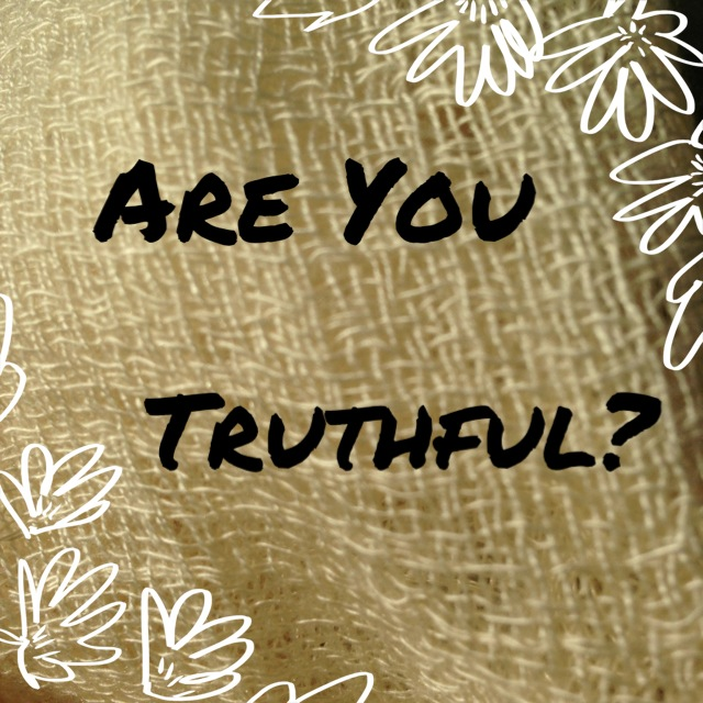 26 Years and Counting: Are You Truthful?