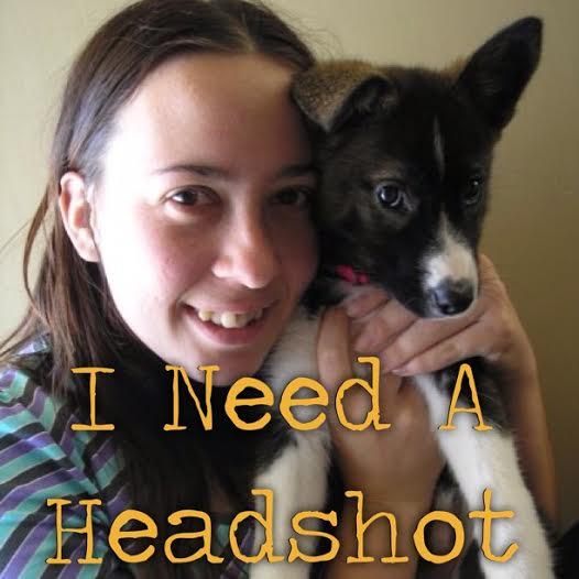 I Need A Headshot
