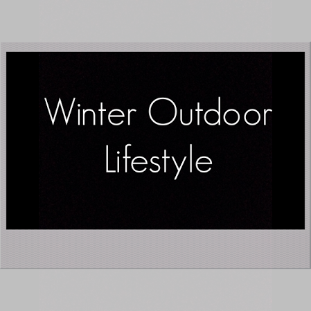 Winter Outdoor Lifestyle