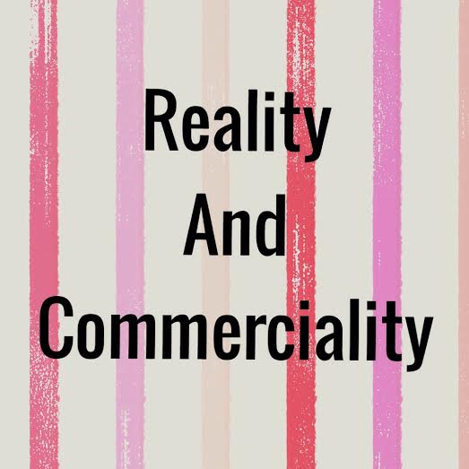 Reality and Commerciality
