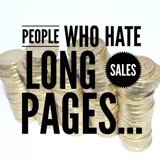 People Who Hate Long Sales Pages