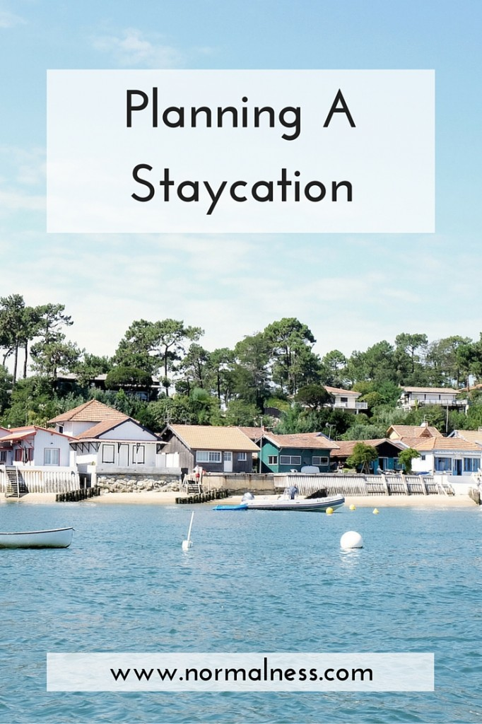 Planning A Staycation