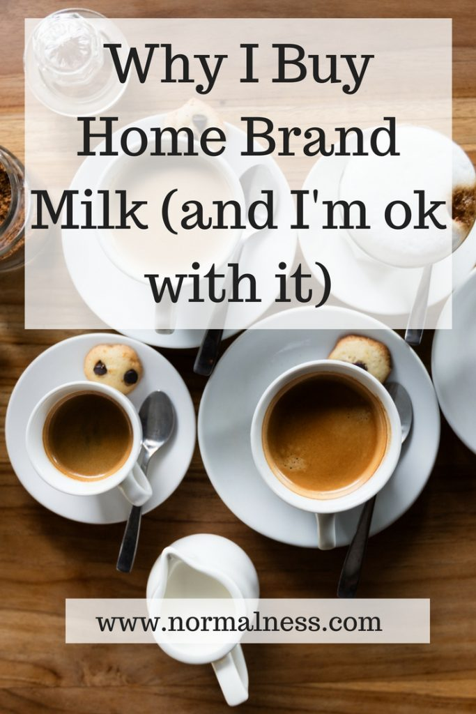 Why I Buy Home Brand Milk (and I'm ok with it)