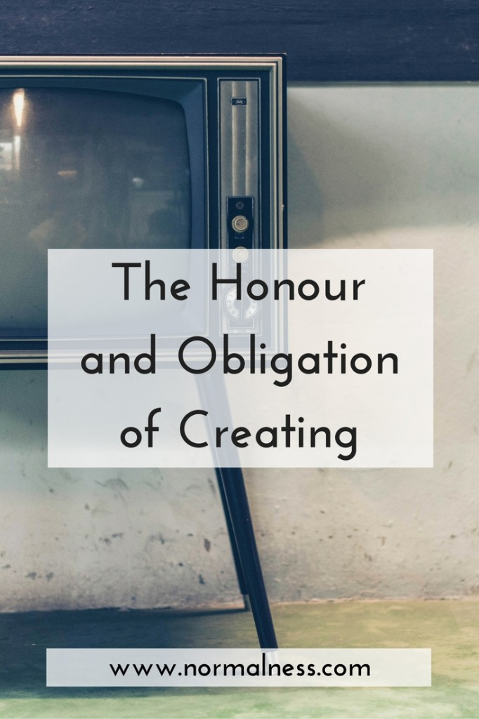 The Honour and Obligation of Creating