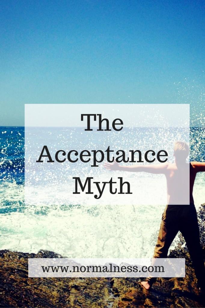 The Acceptance Myth