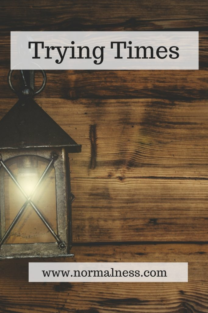 Trying Times