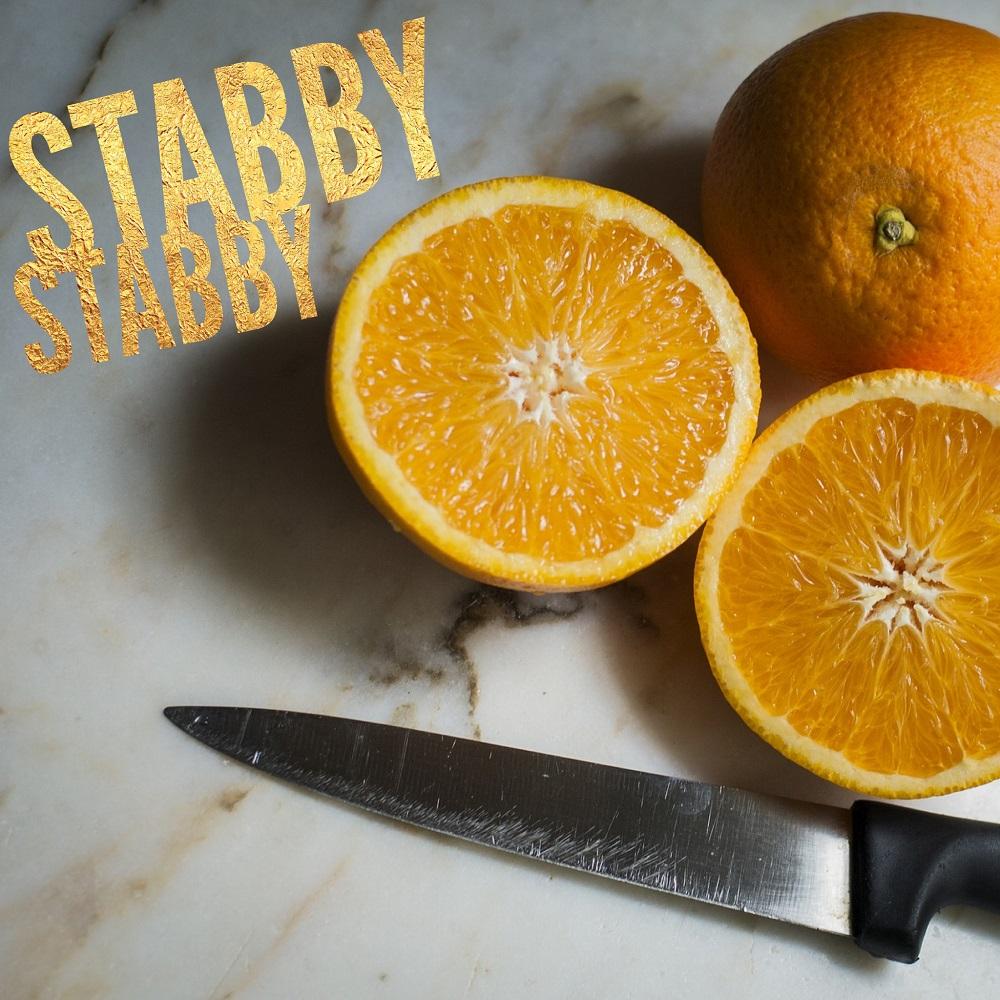 stabby stabby