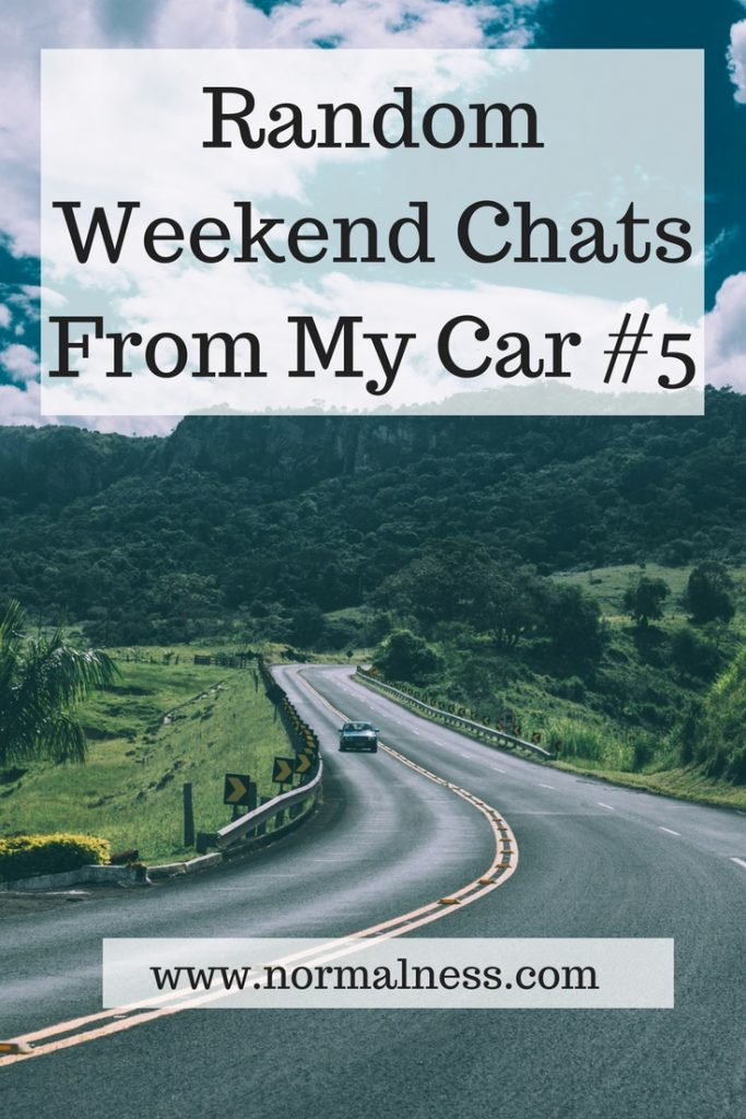 Random Weekend Chats From My Car #5