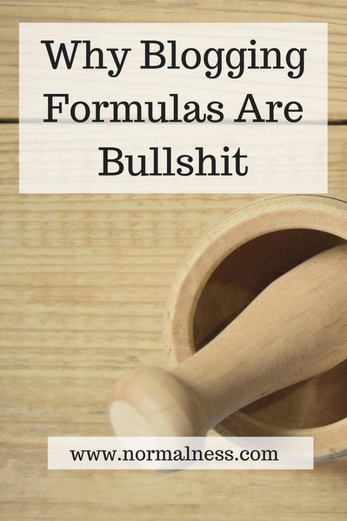 Why Blogging Formulas Are Bullshit