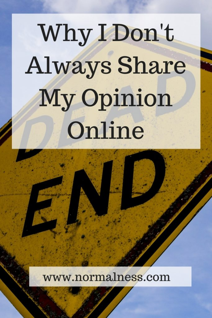 Why I Don't Always Share My Opinion Online