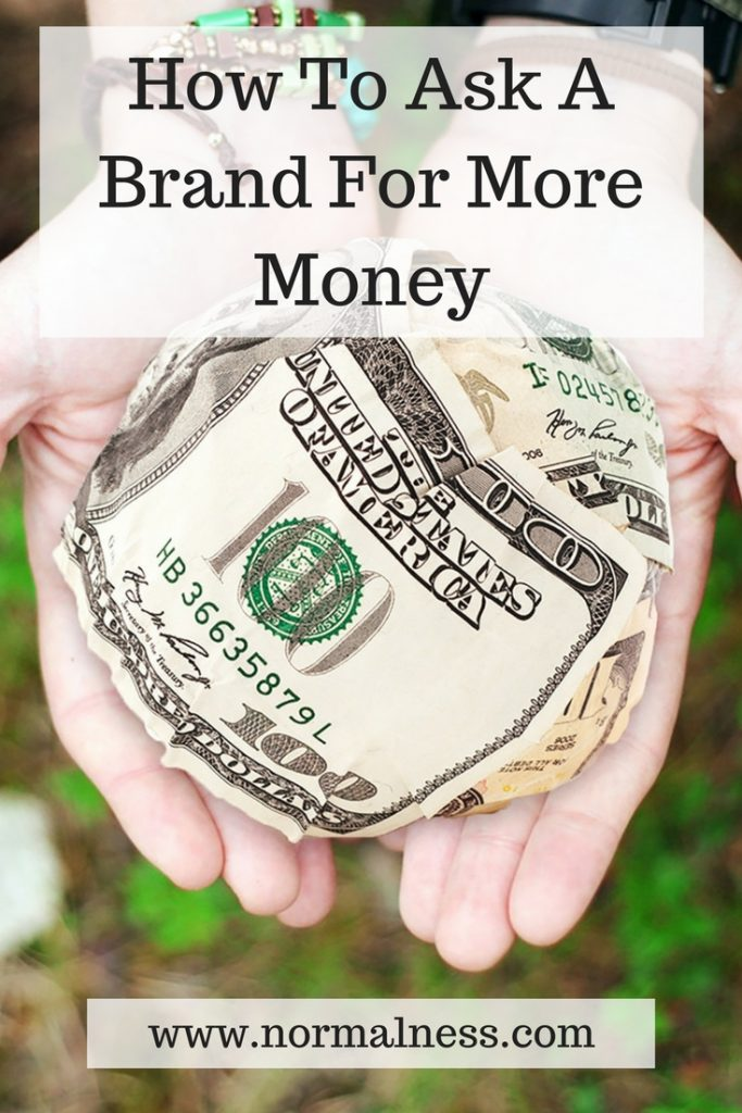 How To Ask A Brand For More Money