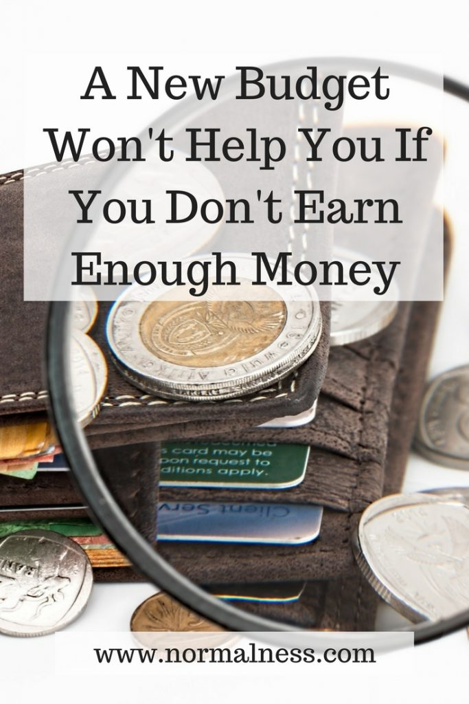 A New Budget Won't Help You If You Don't Earn Enough Money