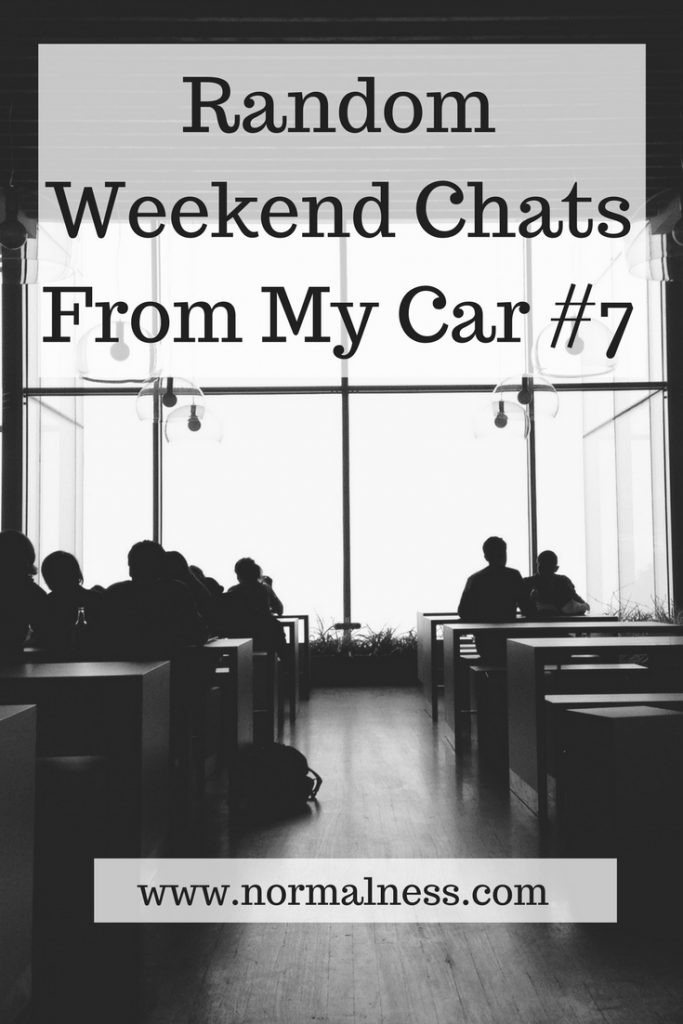 Random Weekend Chats From My Car #7