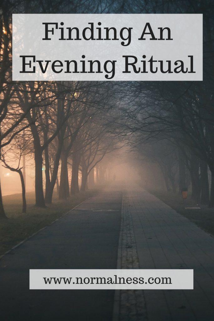 Finding An Evening Ritual