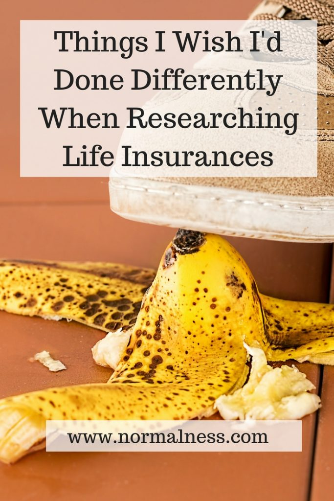 Things I Wish I'd Done Differently When Researching Life Insurances
