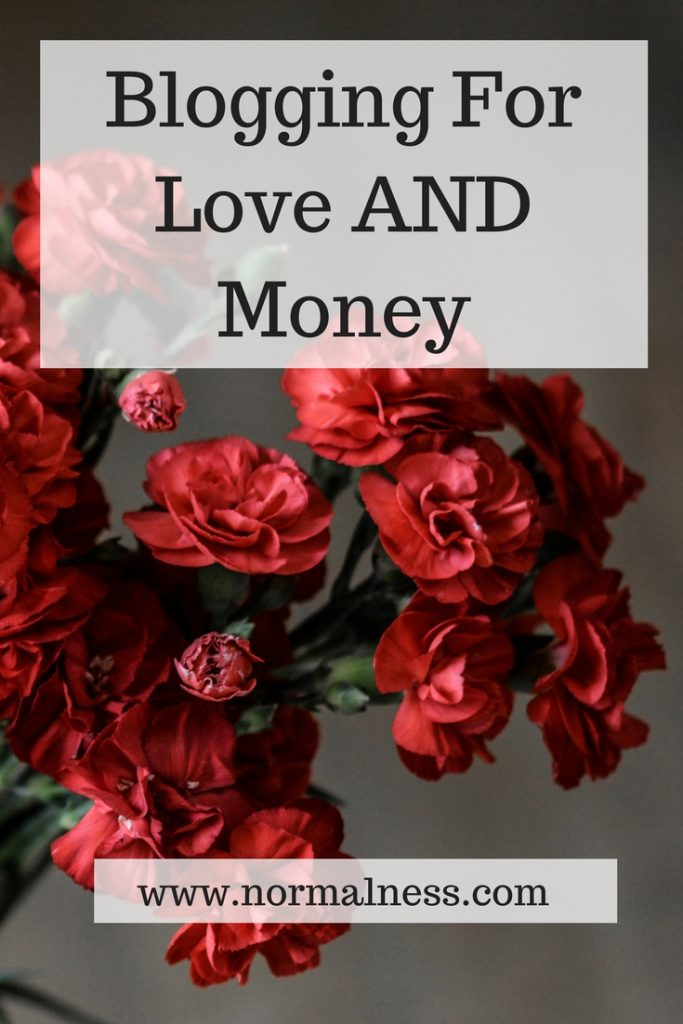 Blogging For Love AND Money