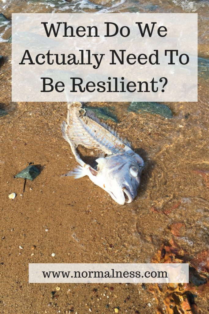 When Do We Actually Need To Be Resilient?
