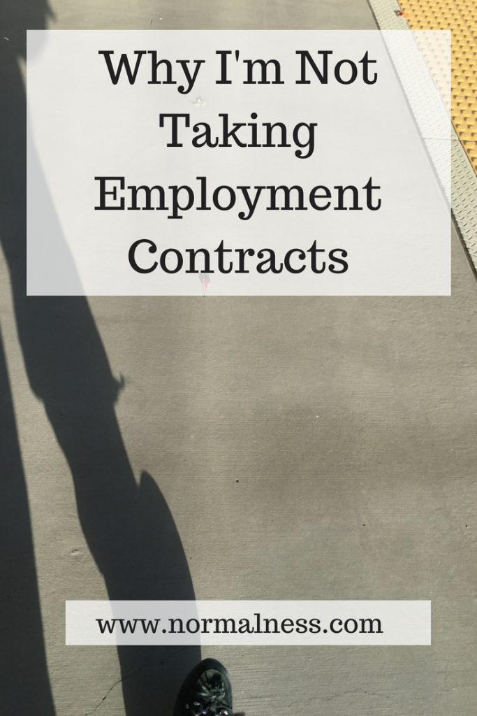 Why I'm Not Taking Employment Contracts