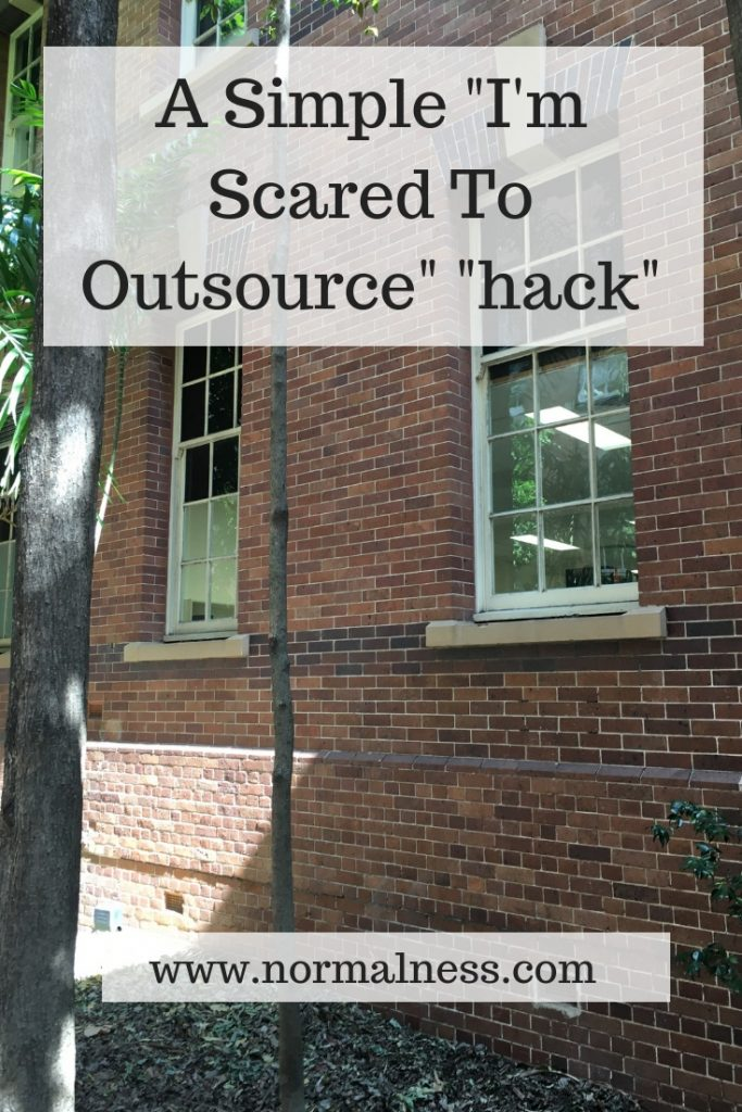 "A Simple ""I'm Scared To Outsource"" ""hack"""