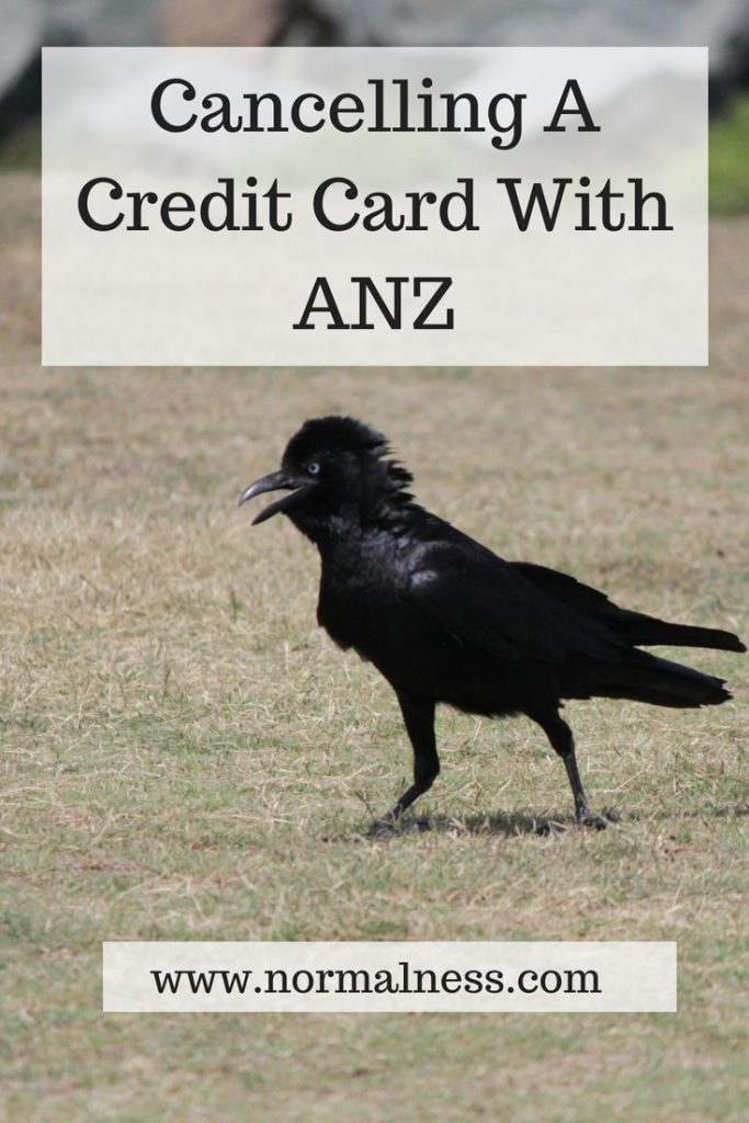 Cancelling A Credit Card With ANZ
