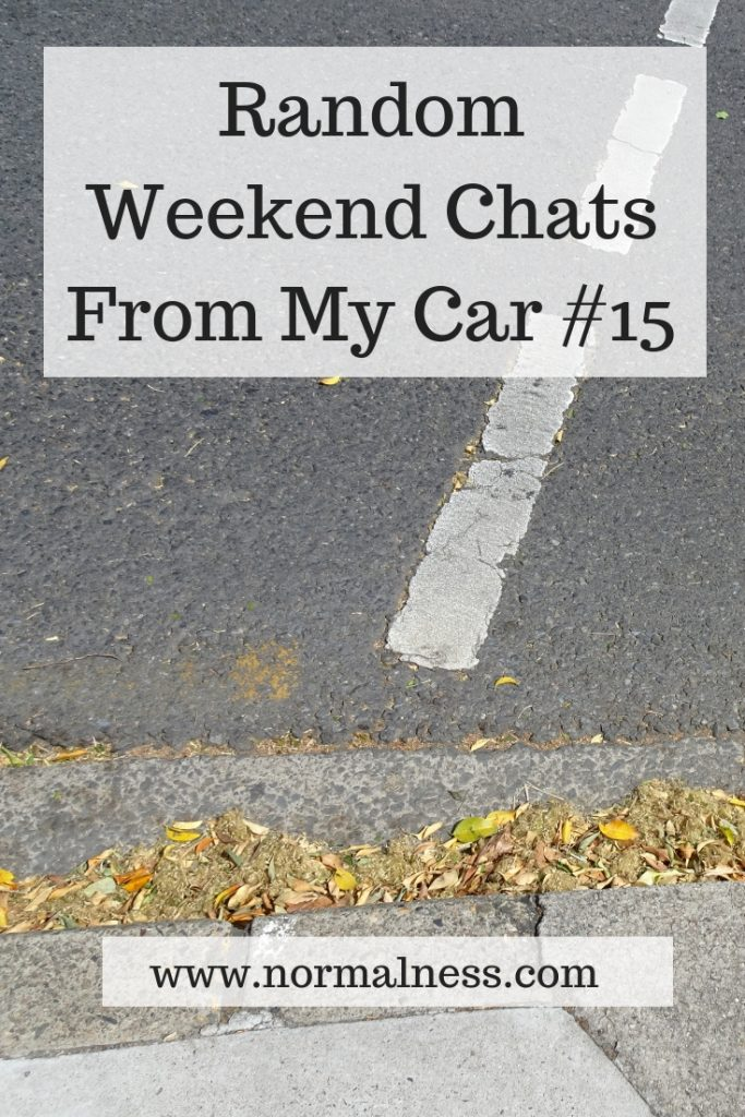 Random Weekend Chats From My Car #15
