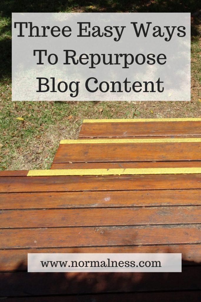 Three Easy Ways To Repurpose Blog Content