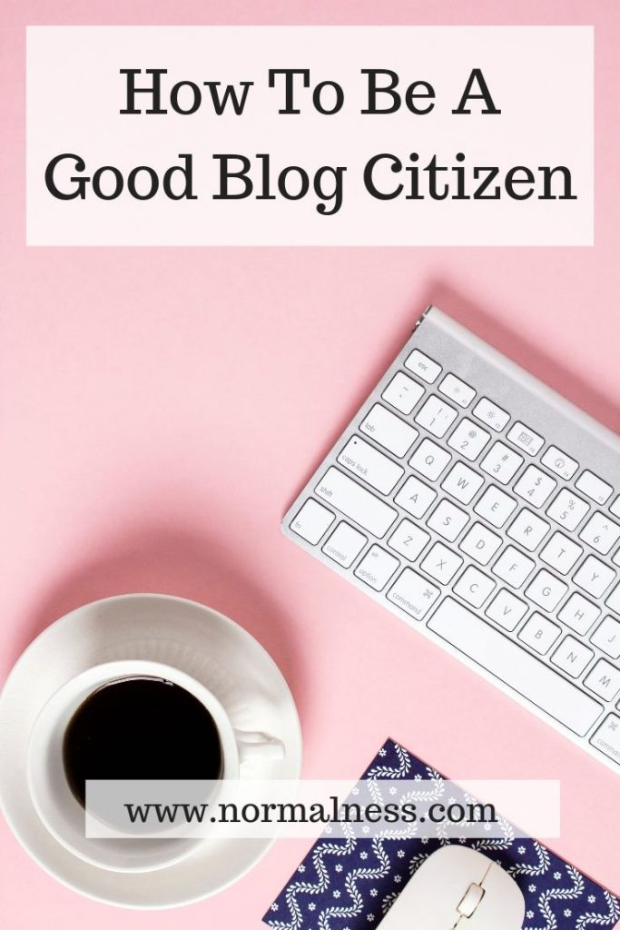 How To Be A Good Blog Citizen