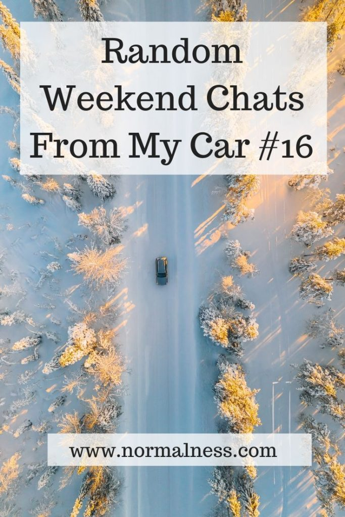 Random Weekend Chats From My Car #16