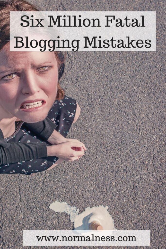 Six Million Fatal Blogging Mistakes