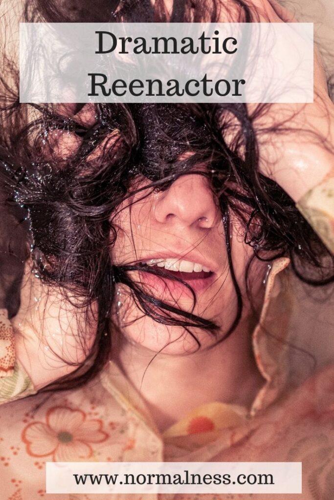 Dramatic Reenactor