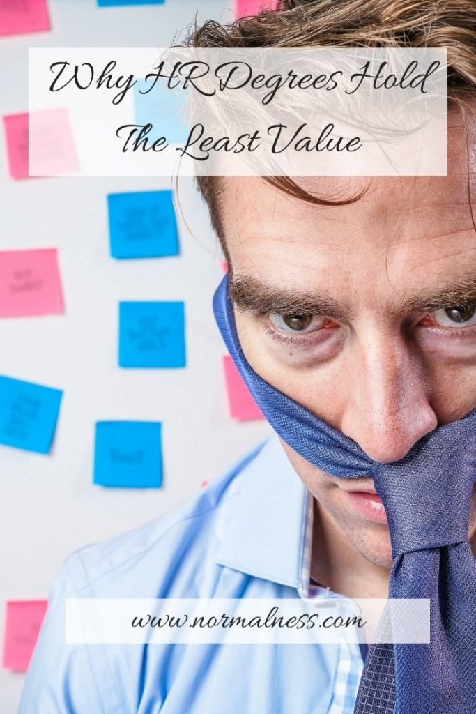 Why HR Degrees Hold The Least Value