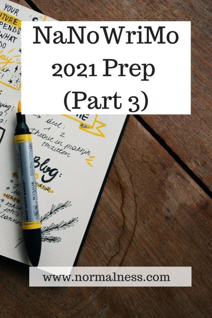 NaNoWriMo 2021 Prep Part 3