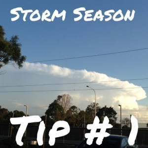 26 Years and Counting: Storm Season Tip 1
