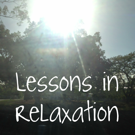 Lessons In Relaxation