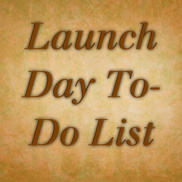 Launch Day To Do List