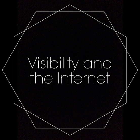 Visibility and the Internet