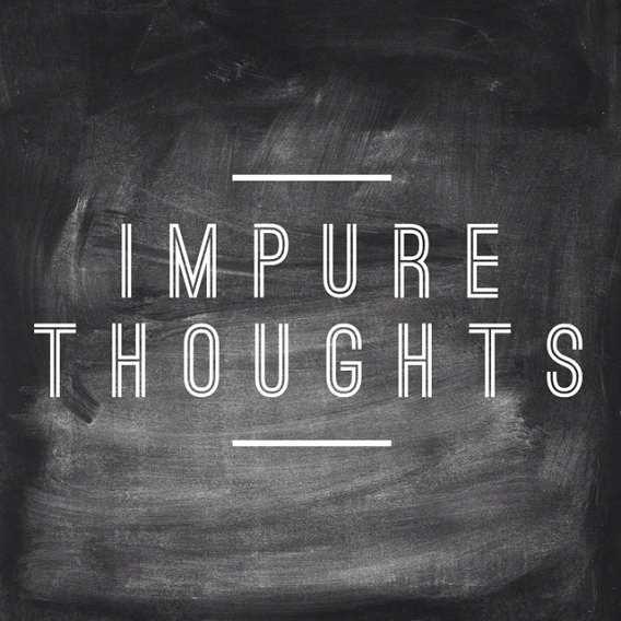 """Résultat de recherche d'images pour """"impure thought"""""""