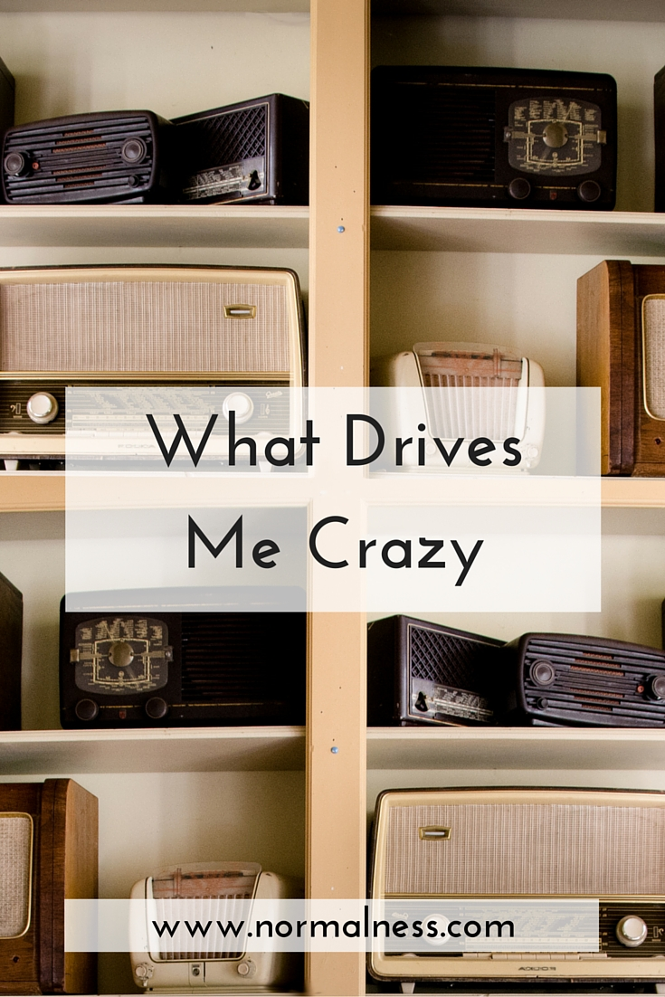 a person that drives me crazy The following dialog appears in loving what is note: byron katie's response to reader comments on this post may be read here mary, reading the statements from her worksheet: i hate my.